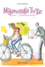 Mademoiselle Tic Tac -  Tome 1 (ebook)