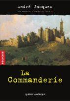 Alexandre Jobin 2 - La Commanderie (ebook)
