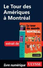 Le Tour des Amériques à Montréal (ebook)