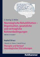 Neurologische Rehabilitation - Organisation, gesetzliche und vertragliche Rahmenbedingungen