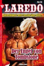 Laredo (Der Nachfolger von Cassidy) 13 - Erotik Western (ebook)
