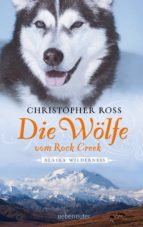 Die Wölfe vom Rock Creek (ebook)
