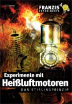 Experimente mit Heißluftmotoren (ebook)