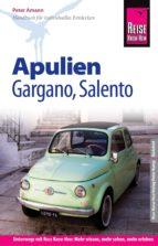 Reise Know-How Apulien, Gargano, Salento: Reiseführer für individuelles Entdecken (ebook)