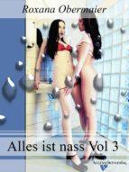 Alles ist nass Vol. 3 (ebook)