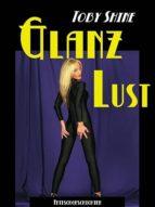 Glanzlust (ebook)