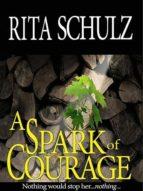 A Spark of Courage (ebook)