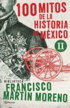 100 mitos de la historia de México 2 (ebook)