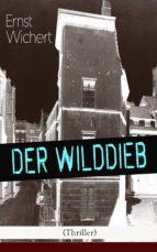Der Wilddieb (Thriller) - Vollständige Ausgabe (ebook)
