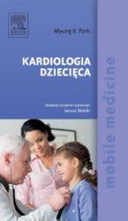 Kardiologia dziecięca. Seria Mobile Medicine (ebook)