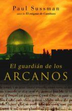 El guardián de los arcanos (ebook)