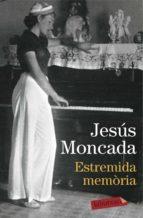 ESTREMIDA MEMÒRIA
