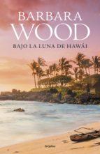 Bajo la luna de Hawai (ebook)