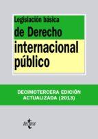 Legislación básica de Derecho Internacional público (ebook)