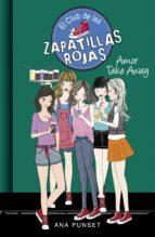 Amor Take Away (El Club de las Zapatillas Rojas 9) (ebook)