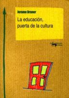 La educación, puerta de la cultura (ebook)