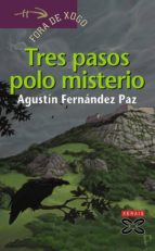 Tres pasos polo misterio (ebook)