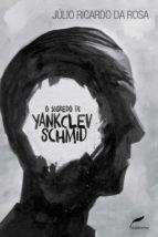 O segredo de Yankclev Schmid (ebook)