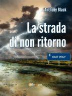 La strada di non ritorno (ebook)