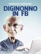Diginonno in FB (ebook)