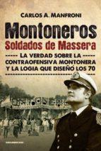 Montoneros. Soldados de Massera (ebook)