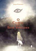 O Cristal das Sete Virtudes I (ebook)