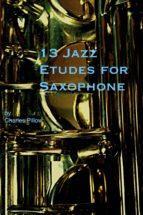 13 Jazz Etudes for Saxophone (ebook)