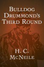Bulldog Drummond's Third Round (ebook)