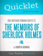 Quicklet on Sir Arthur Conan Doyle's The Memoirs of Sherlock Holmes (ebook)