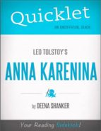 Quicklet on Leo Tolstoy's Anna Karenina (CliffsNotes-like Book Summary) (ebook)