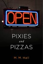 Pixies and Pizzas