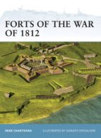 Forts of the War of 1812 (ebook)