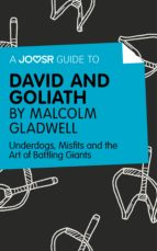 A Joosr Guide to… David and Goliath by Malcolm Gladwell (ebook)