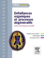 Défaillances organiques et processus dégénératifs (ebook)
