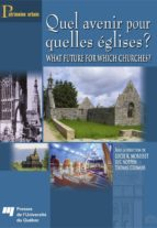 Quel avenir pour quelles églises ? /  What future for which churches? (ebook)