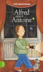 Antoine et Alfred 02 - Alfred sauve Antoine (ebook)