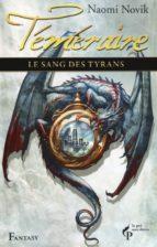 Le sang des tyrans - Téméraire 8 (ebook)