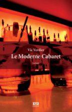 Le Moderne Cabaret (ebook)