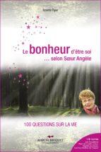 Le bonheur d'être soi... selon Soeur Angèle (ebook)