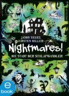 Nightmares! - Die Stadt der Schlafwandler (ebook)