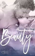 Colors of Beauty - Teil 1 (ebook)