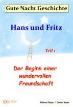 Gute-Nacht-Geschichte: Hans und Fritz - Der Beginn einer wundervollen Freundschaft