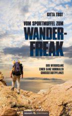 Vom Sportmuffel zum Wanderfreak (ebook)