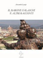 Il barone Falaschi e altri racconti (ebook)