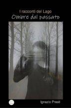 I racconti del Lago-Ombre dal passato (ebook)