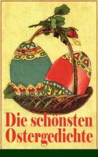 Die schönsten Ostergedichte (Vollständige Ausgabe) (ebook)