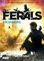 Ferals. Enjambre (ebook)