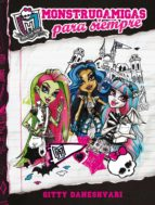 MONSTER HIGH. Monstruoamigas para siempre (ebook)