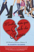 Mucho mas que un club de chicas (El Club de los Corazones Solitarios 2) (ebook)
