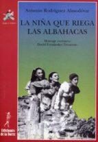La niña que riega las albahacas (ebook)